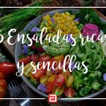 5 Recetas de ensaladas ricas y fáciles de preparar