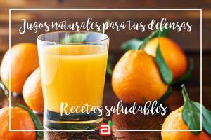 6 jugos naturales para subir tus defensas