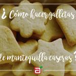 Cómo hacer galletas de mantequilla caseras