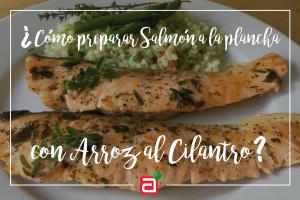 Salmón a la plancha con arroz al cilantro