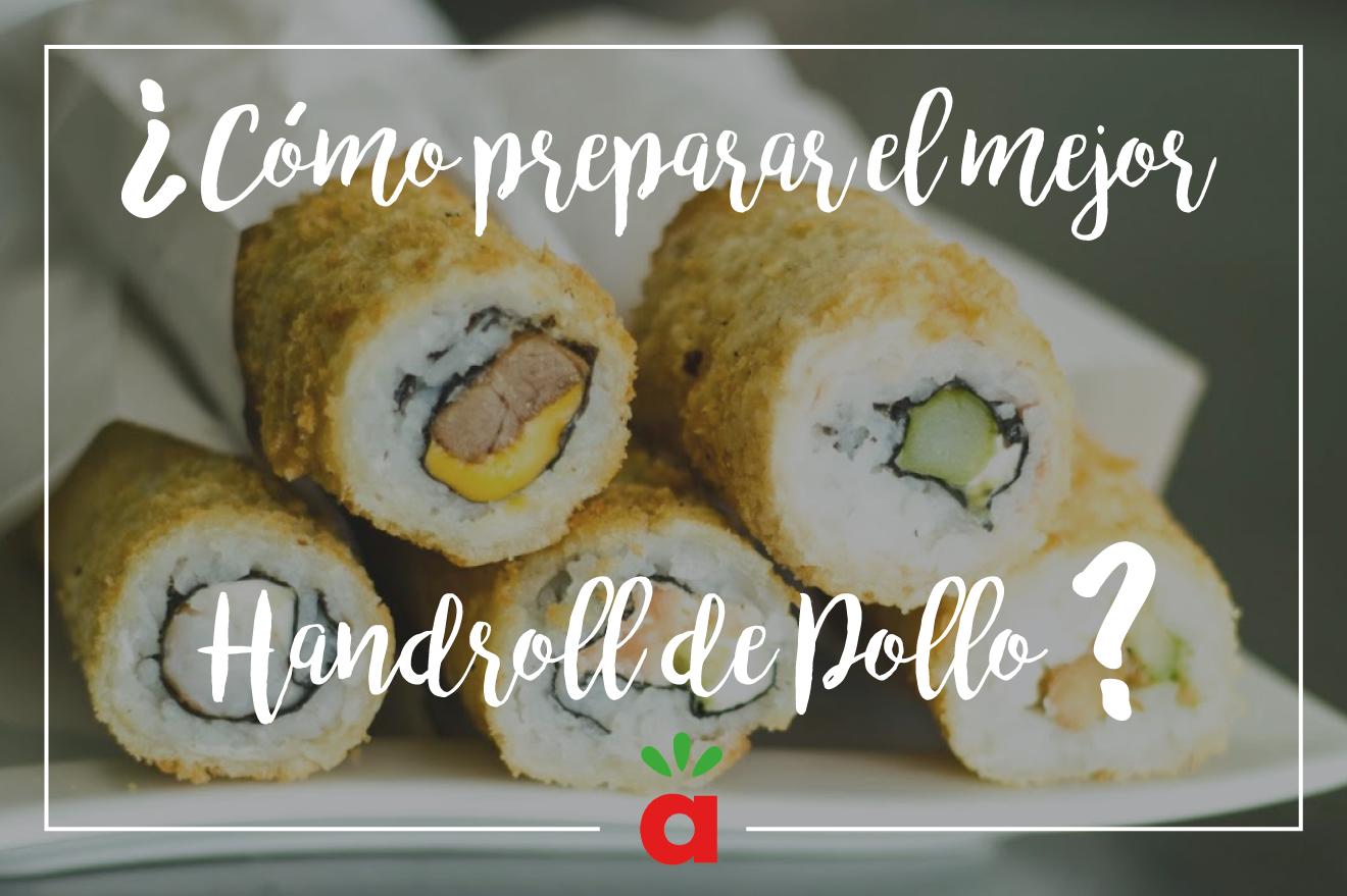Receta de Hand roll de Pollo